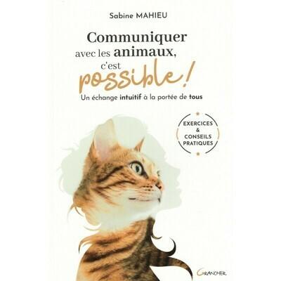 Communiquer avec les animaux, c'est possible!