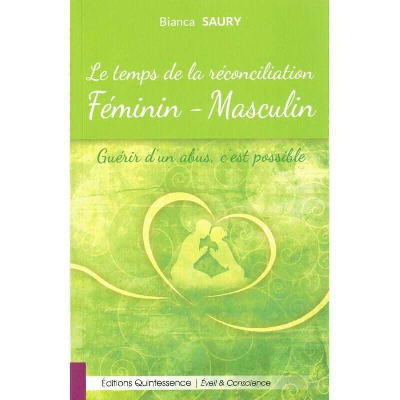 Le temps de la réconciliation Féminin - Masculin