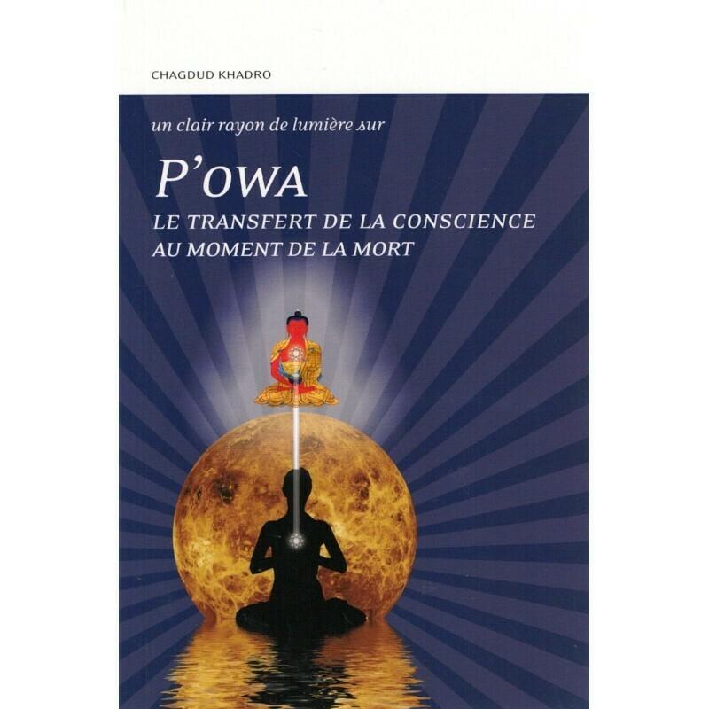 P'owa, le transfert de la conscience au moment de la mort