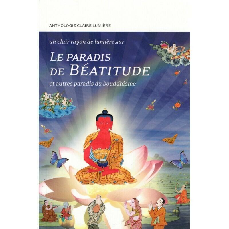 Le paradis de Béatitude et autres paradis du bouddhisme