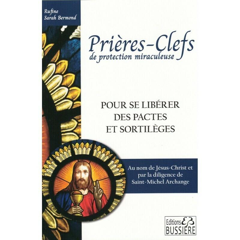 Prières-Clefs de protection miraculeuse