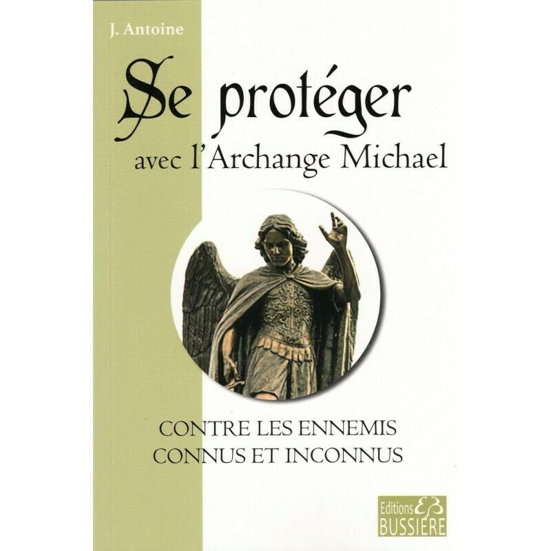Se protéger avec l'Archange Michael