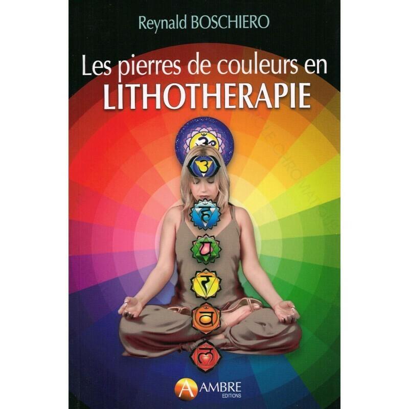Les pierres de couleurs en Lithotherapie