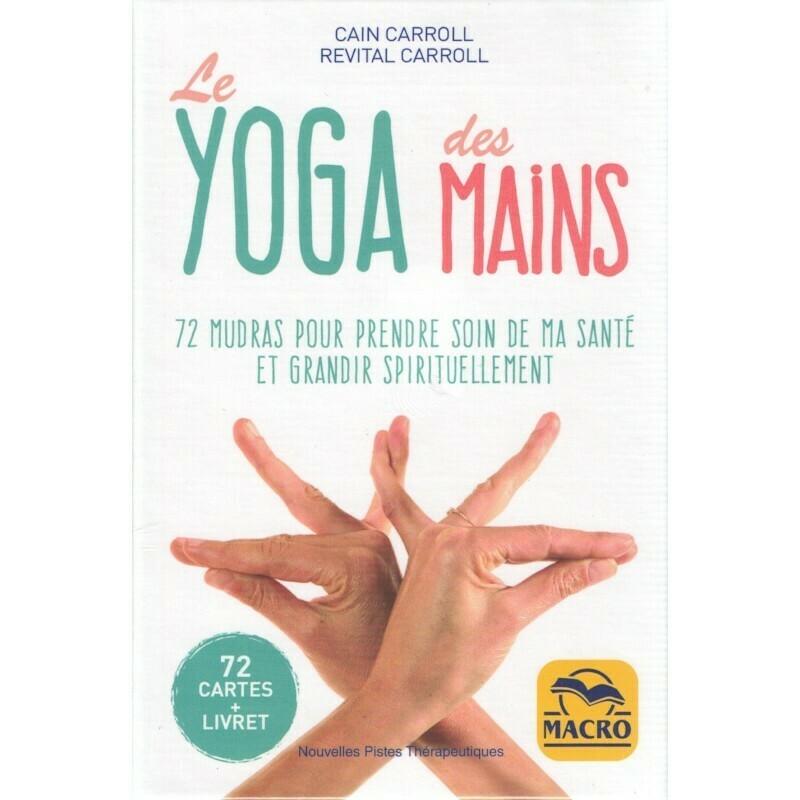 Le Yoga des Mains