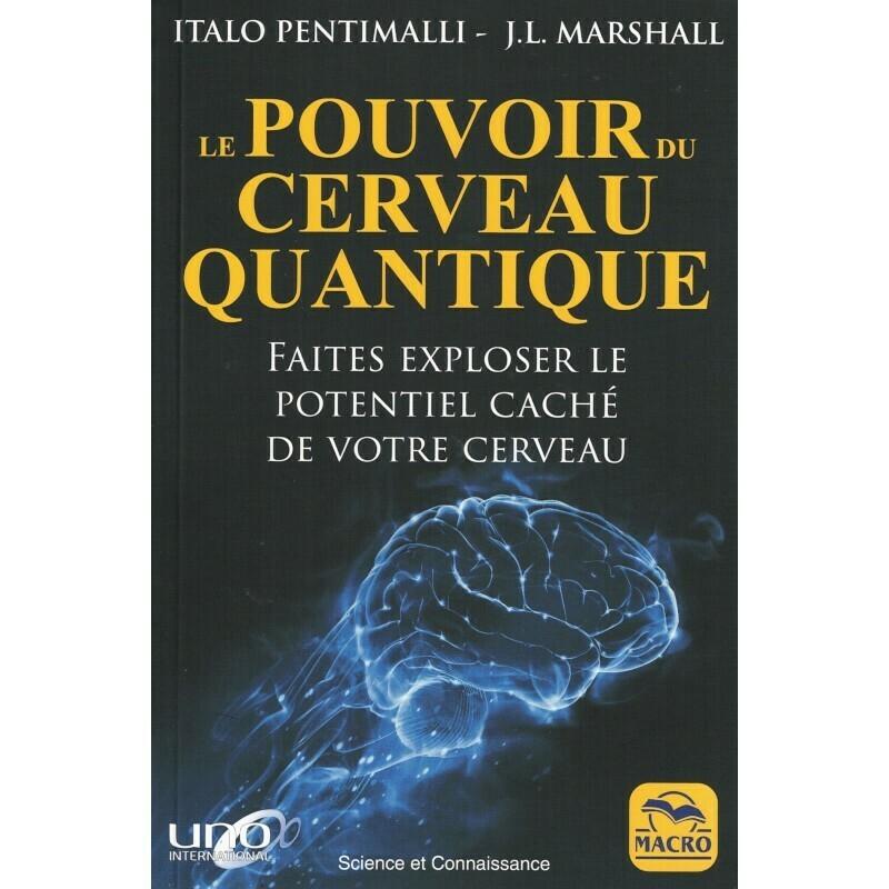 Le pouvoir du cerveau quantique