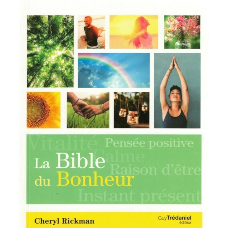 La bible du Bonheur