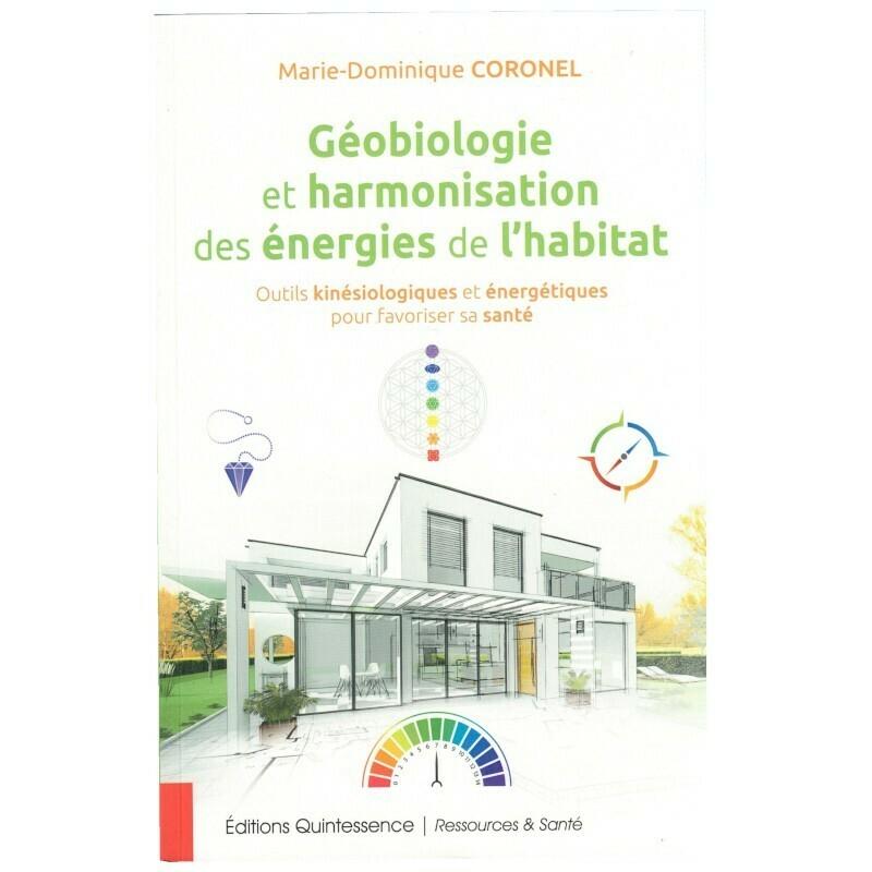Géobiologie et harmonisation des énergies de l'habitat