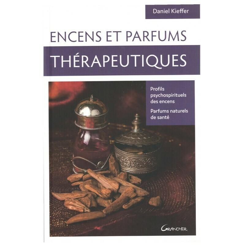 Encens et parfums thérapeutiques