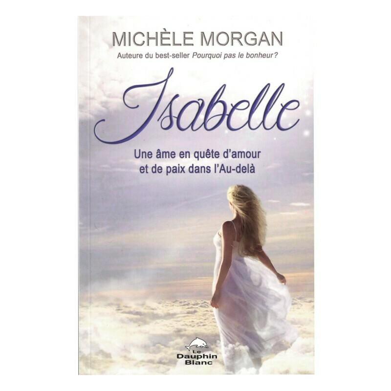 Isabelle, une âme en quête d'amour et de paix dans l'Au-delà
