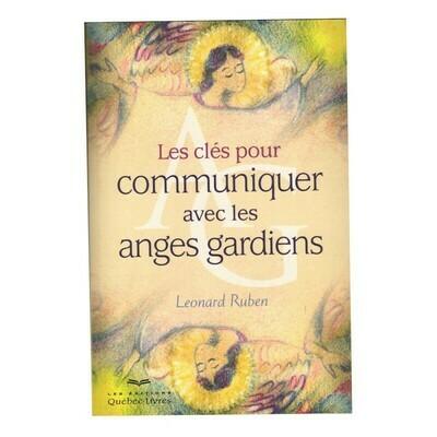 Les clés pour communiquer avec les anges gardiens