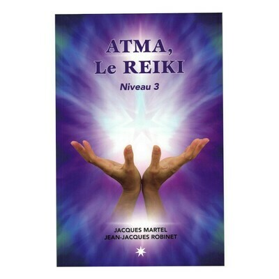 Atma, le Reiki niveau 3
