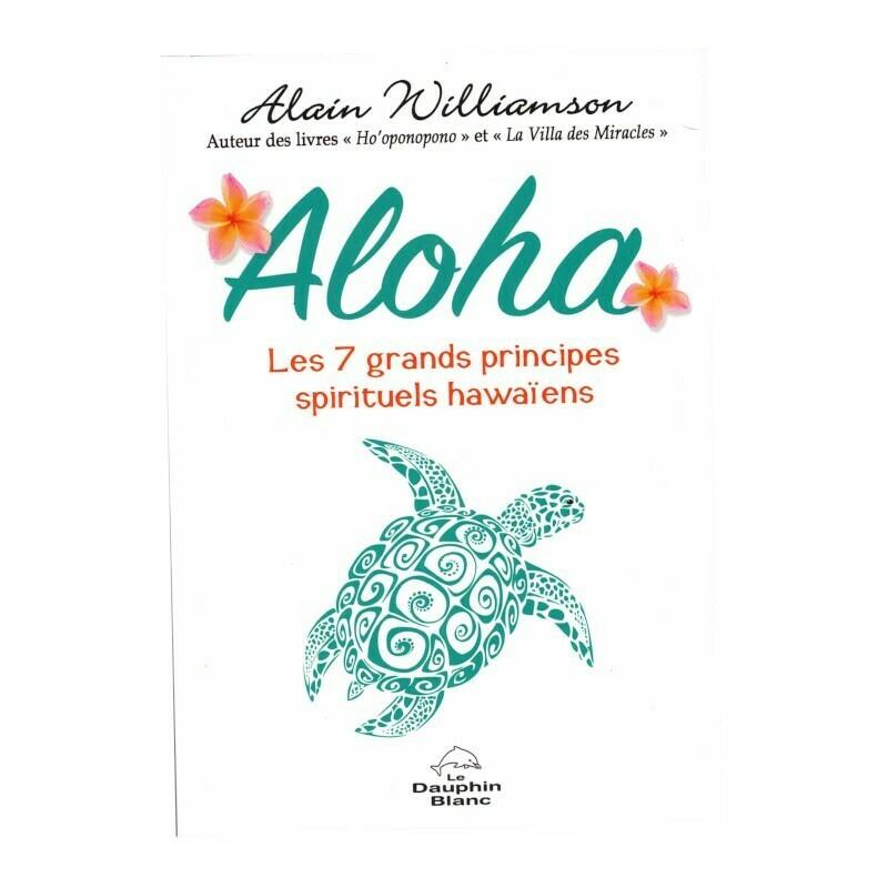 Aloha, les 7 grands principes spirituels Hawaïens
