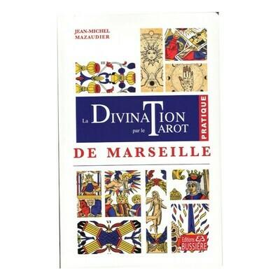 La divination par le Tarot de Marseille