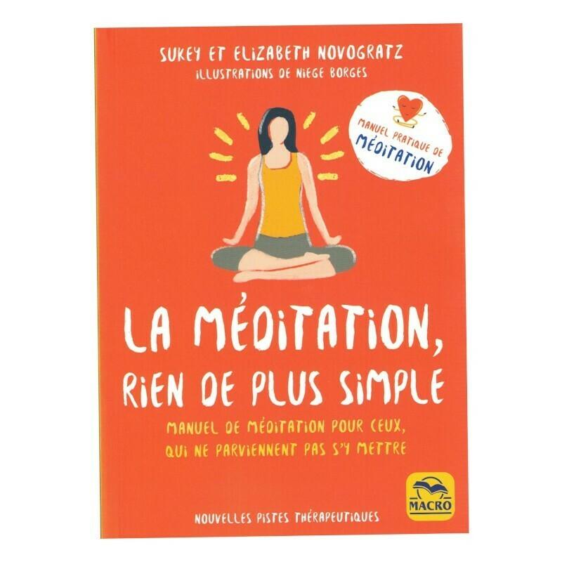La méditation, rien de plus simple