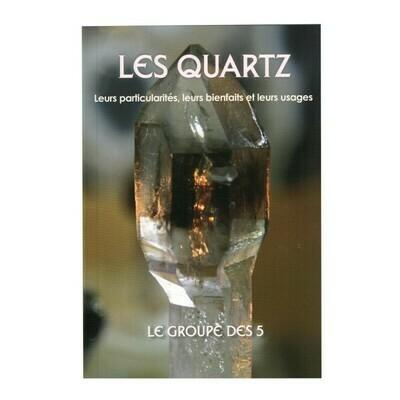 Les Quartz, leurs particularités, leurs bienfaits et leurs usages