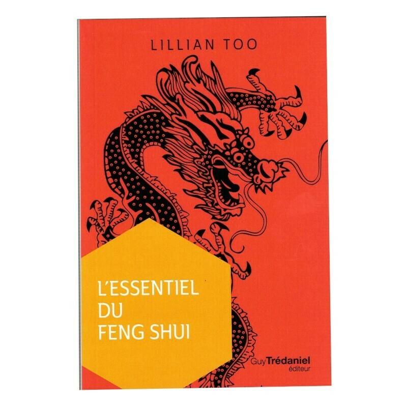 L'essentiel du Feng Shui