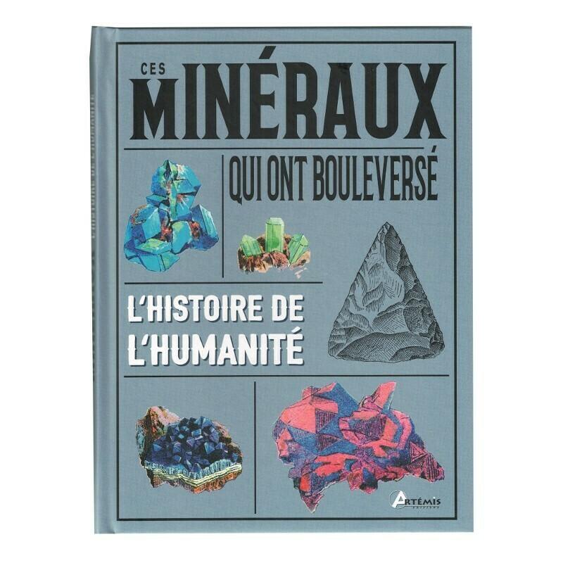 Ces minéraux qui ont bouleversé l'histoire de l'humanité