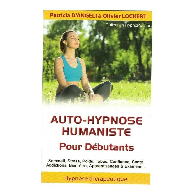 Auto-Hypnose humaniste pour débutants