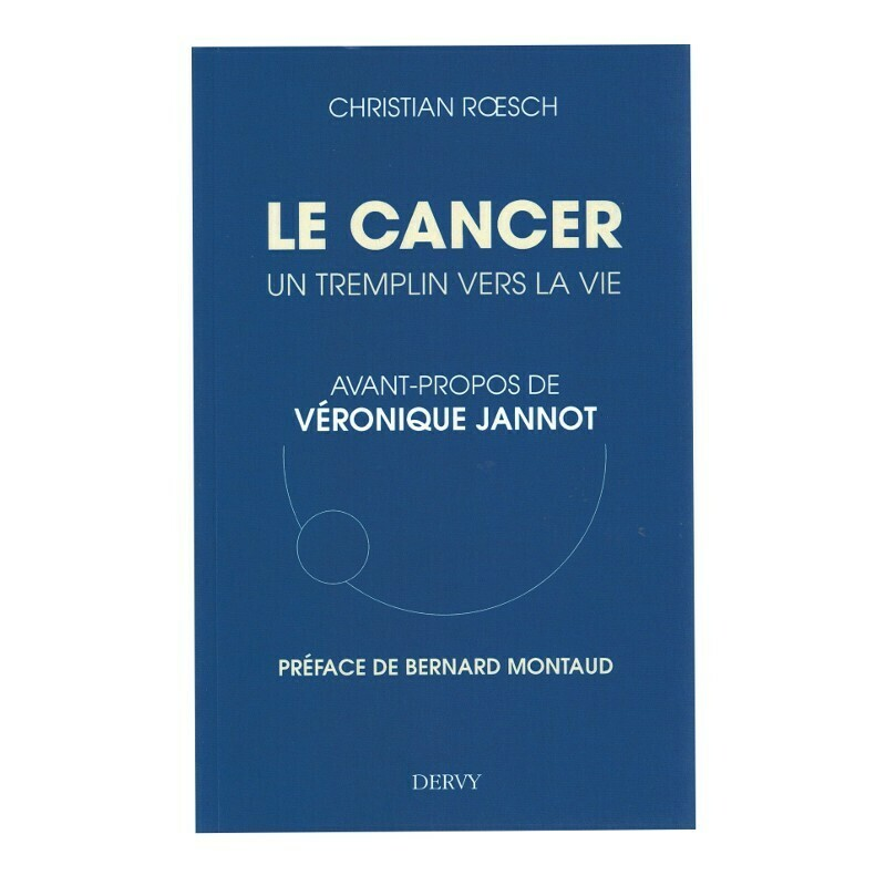 Le cancer, un tremplin vers la vie