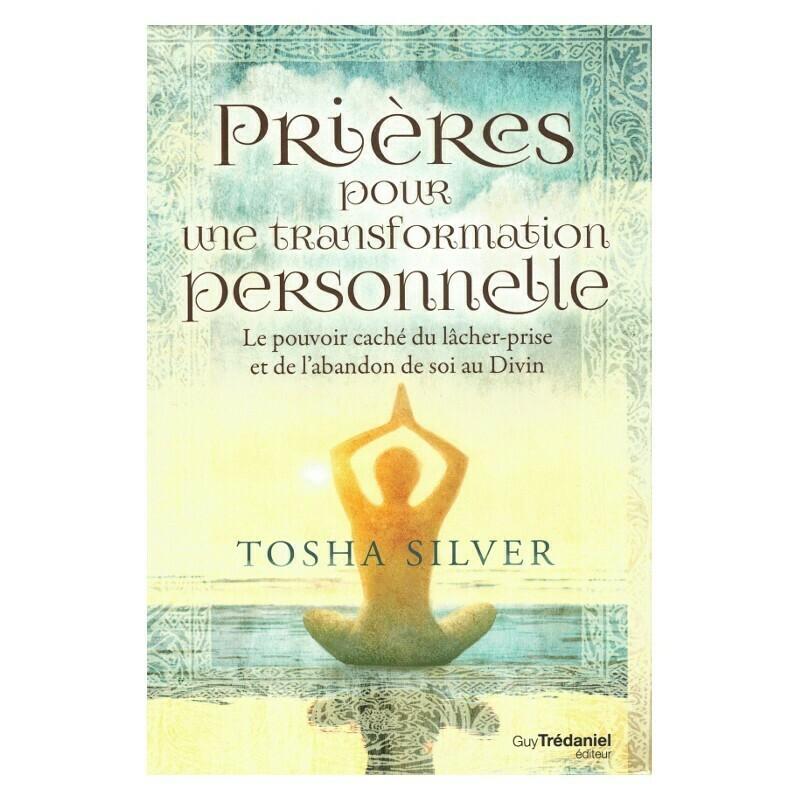 Prières pour une transformation personnelle