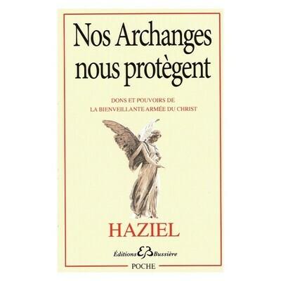Nos Archanges nous protègent