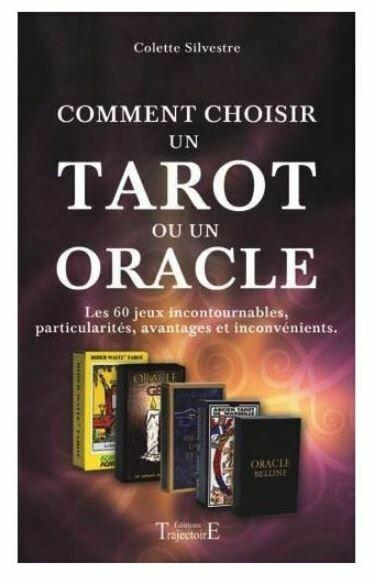 Comment choisir un tarot ou un oracle
