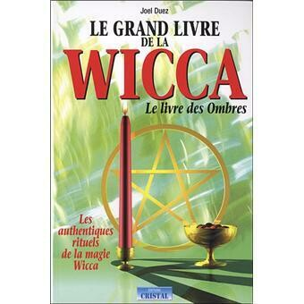 Le grand livre de la Wicca