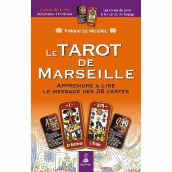 Le Tarot de Marseille, Apprendre a lire le message des 26 cartes