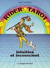 Rider Tarot, Intuition et inconscient