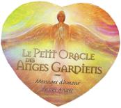 Le petit Oracle des Anges Gardiens, Messages d'amour de vos Anges