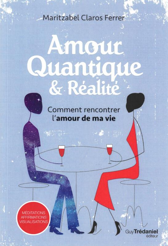 Amour quantique & réalité
