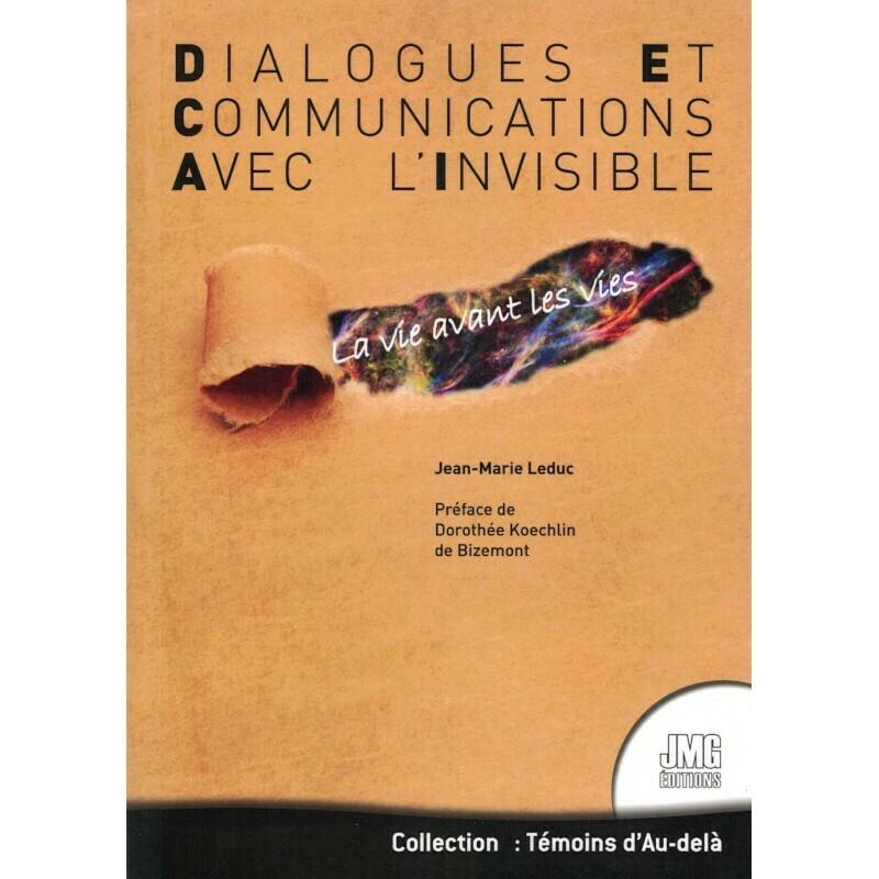 Dialogues et communications avec l'invisible