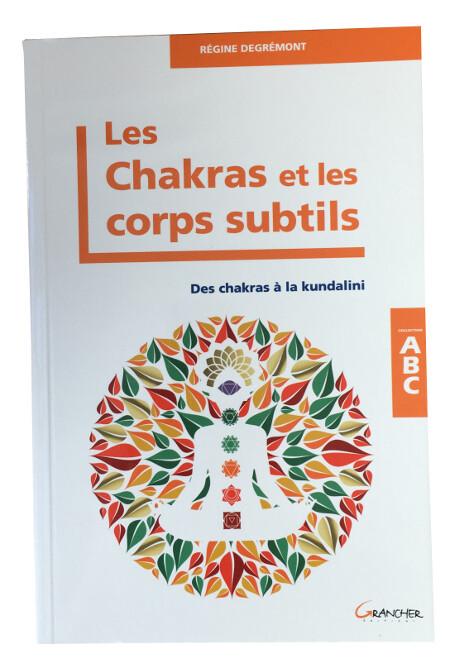 ABC Les Chakras et les corps subtils