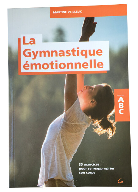 ABC de La Gymnastique émotionnelle