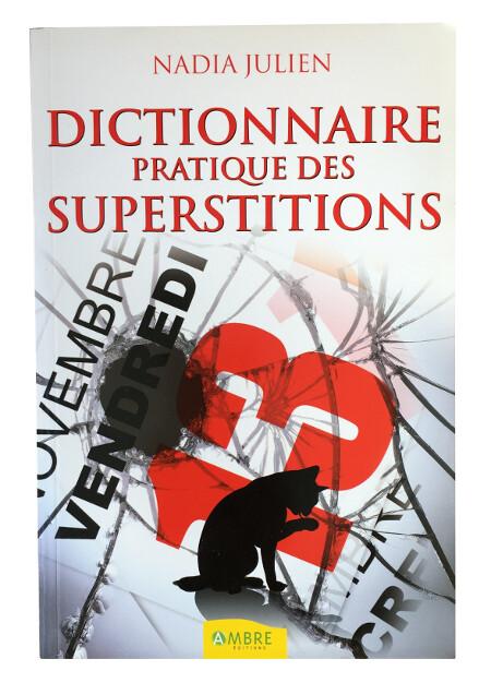 Dictionnaire pratique des superstitions