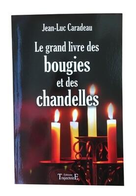 Le grand livre des bougies et des chandelles