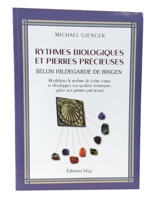 Rythmes Biologiques et Pierres précieuses
