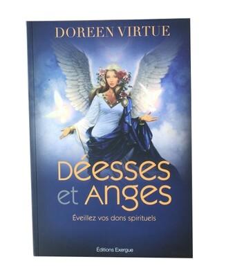 Déesses et Anges, Éveillez vos dons spirituels