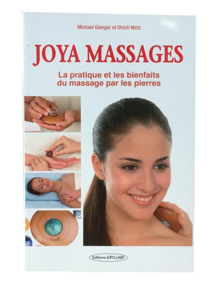 Joya Massages, La pratique et les bienfaits du massage par les pierres