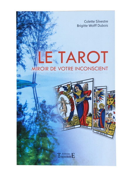 Le Tarot, miroir de votre inconscient