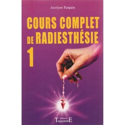 Cours complet de Radiesthésie 1