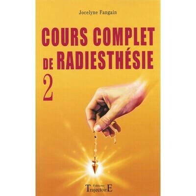 Cours complet de Radiesthésie 2