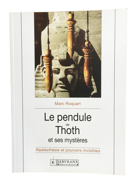 Le Pendule de Thoth et ses mystères