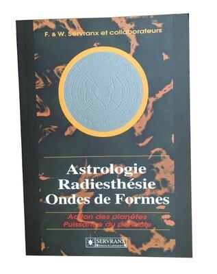 Astrologie, radiesthésie et ondes de formes
