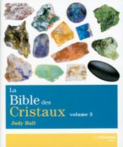 La Bible des Cristaux Tome 3
