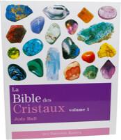 La Bible des Cristaux Tome 1