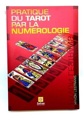 Pratique du Tarot par la Numérologie