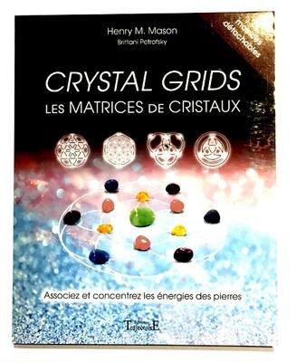 Crystal grids - Les matrices de cristaux