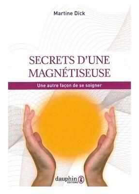 Secrets d'une magnétiseuse