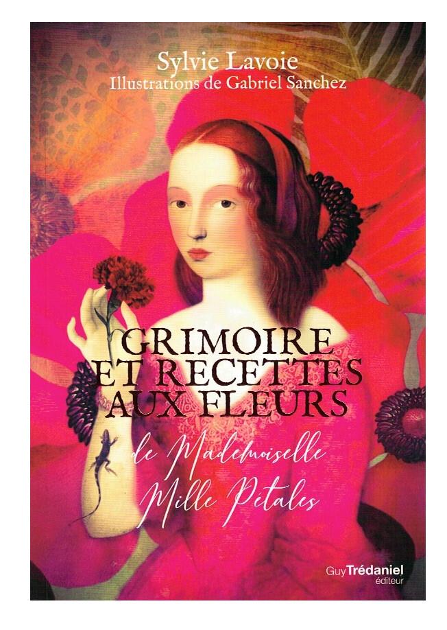 Grimoire et recettes aux fleurs de Mademoiselle mille pétales